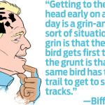 Biff America: On Early Birds