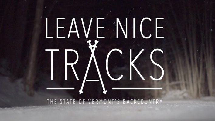 Leave Nice Tracks: A Vermont Backcountry Film