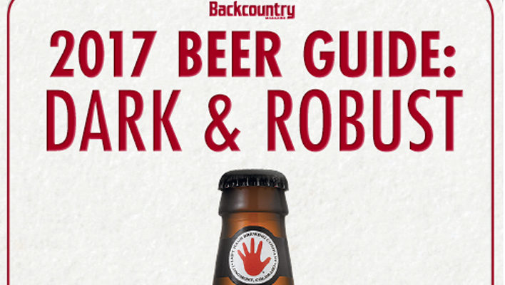 2017 Beer Guide: Dark and Robust