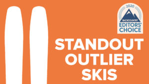 2020 Backcountry Editors Choice Standout Outlier Skis